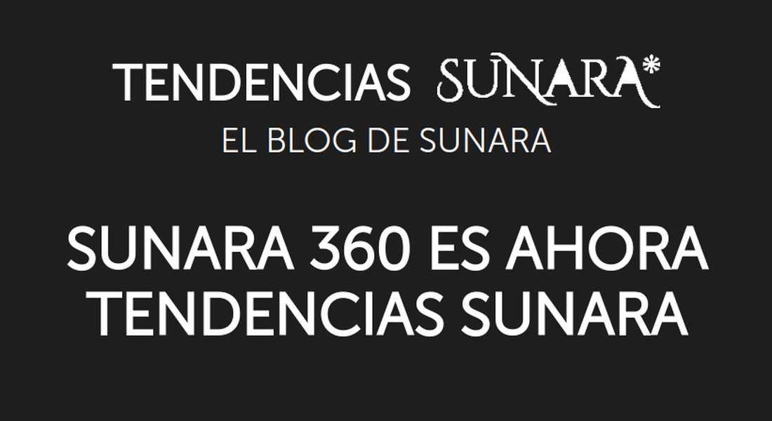 Sunara 360 Es Ahora Tendencias Sunara